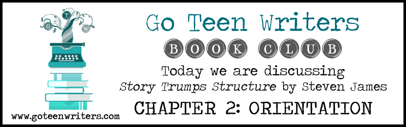 Go Teen Writers Book Club–Chapter Two: Orientation | Go Teen